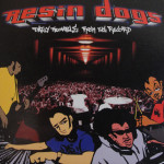 resin dogs daily trouble hip hop
