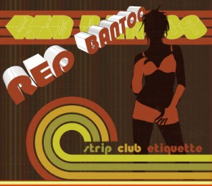 Red bantoo strip club etiquiette